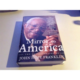 1001 Livro Mirror To America John Hope Franklin Capa Dura 05