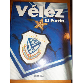 Libro Velez El Fortin