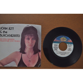Joan Jett, Do You Wanna Touch Me, Compacto, Vinil