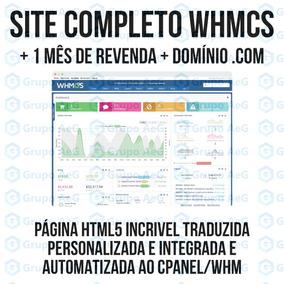 Whmcs + Site Completo Automatizado + Revenda Cpanel Whm Pro