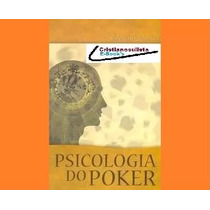 Livro Psicologia Do Poker, Schoonmaker , Alan (e-book - Pdf)