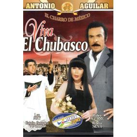 Pelicula Dvd Viva El Chubasco Antonio Aguilar