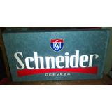 Cartel Publicidad De Cerveza Schneider En Chapa De Zinc.