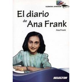 Diario De Ana Frank (clasicos Juveniles) (nva. Presentacion