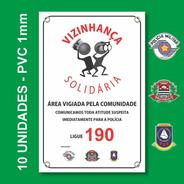 Placa Conseg E Pm - Vizinhança Solidária 10 Unid - Pvc 1mm