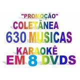 Coletânea 8 Dvds 619 Musicas Karaokê Pop Mpb Sertanejo Cd