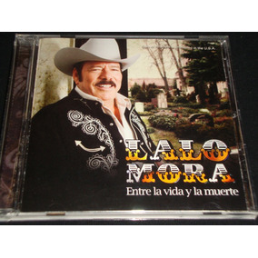 Lalo Mora, Entre La Vida Y La Muerte, Disa 2007