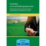 Contratos En La Actividad Agropecuaria - Hugo Arce