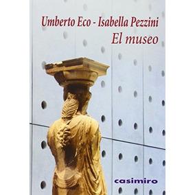 El Museo - Eco Umberto Pezzini