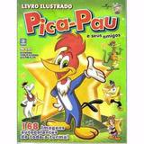 Lote 116 Figurinhas Pica Pau E Seus Amigos 2009 - Sem Álbum