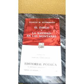 Libro El Zarco Y Navidad En Las Montañas Ignacio M Altamiran