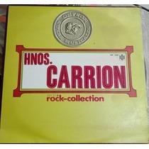 Coleccion Hermanos Carrion Serie Rock Disco Lp Vinilo Acetat