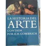 Libro: La Historia Del Arte Contada Por E. H. Gombrich - Pdf