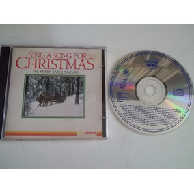 Cd . The Merry Carol Singers - Sing A Song For Christmas