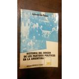 Leonardo Paso Historia Origen Partidos Politicos Argentina
