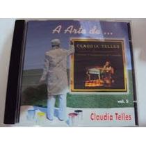 Cd Claudia Telles A Arte De