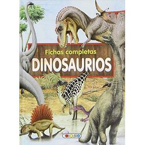 Dinosaurios. Fichas Completas 1 Vv.aa.