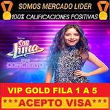 Entradas Soy Luna Vip Gold Fila 1 Y 2 Vendedor Certificado