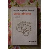Maria Angélica Bosco: Carta Abierta A Judas.
