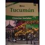 Libro De Ciencias Sociales Tucuman. Mercadoenvios Nuevo