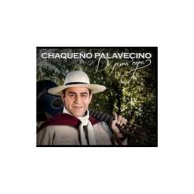 Palavecino Chaqueño De Pura Cepa Cd Nuevo