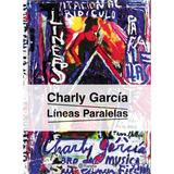 Libro Líneas Paralelas, De Charly García