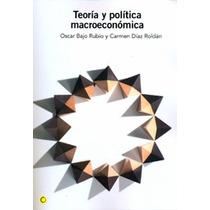 Teoría Y Política Macroeconómica (economía) Osc Envío Gratis