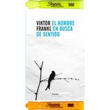 El Hombre En Busca De Sentid - Viktor Frankl +2 Resaltadores