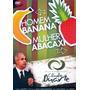 Dvd Homem Banana Mulher Abacaxi Cláudio Duarte