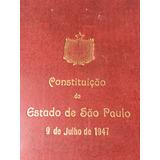 Constituição Do Estado De São Paulo, 9 De Julho De 1947