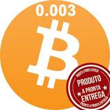 Bitcoin 0.003 Btc Promoção Comprar Barato E Envio Rápido