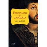 Fernando El Católico(libro Biografías)