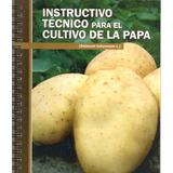 Instructivo Técnico Para El Cultivo De La Papa