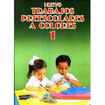 Nuevo Trabajos Preescolares A Colores 1 - Nosty / Fernandez