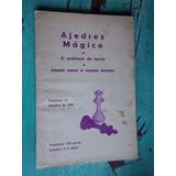 Ajedrez Mágico El Problema De Ayuda, Fasiculo 11, 1969