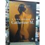 Livro A Vida Sexual De Catherine M. Catherine Millet