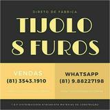 6 Milheiros De Tijolos 8 Furos (só Atendemos Pernambuco)