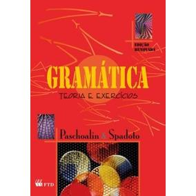 Gramática - Teoria E Exercícios - Edição Reformulada