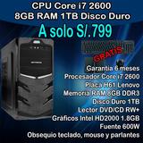 Cpu Core I7 2da 8gb Ram 1tb Hdd