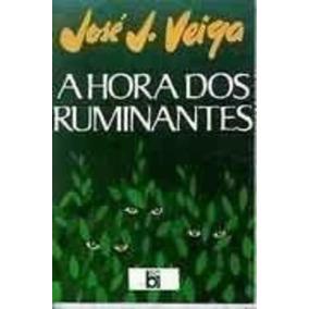 Livro A Hora Dos Ruminantes Jose Jacinto Veiga