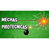 Mecha Pirotrcnia X 1 Metro Apto Renar Fuegos Artificiales