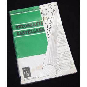 Libro: Ortografía Castellana