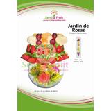 Jardín De Rosas - Arreglo Frutal - Ramo De Fruta