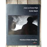 Jorge Luis Álvarez Pupo - Invoke Ogoun / Fotografía