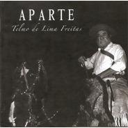 Telmo De Lima Freitas - Aparte