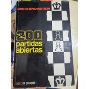 Libro Ajedrez - 200 Partidas Abiertas - Bronstein