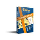 E-book Pra Ganhar Na Lotofacil Segredo Revelado Acerte 13/15