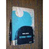 Destierros Y Tinieblas Miguel Arteche Zigzag 1a Edicion 1963