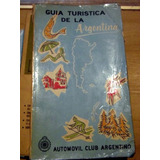 Guía Turística Argentina Automovil Club Argentino En Mendoza