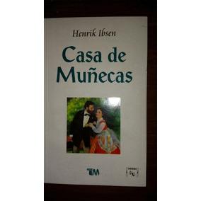 Libro Casa De Muñecas - Henrik Ibsen (teatro, Drama)